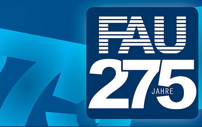 Happy Birthday: FAU feiert 275-jähriges Jubiläum
