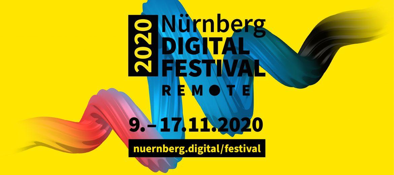 Nürnberg Digital Festival REMOTE – endlich richtig digital!