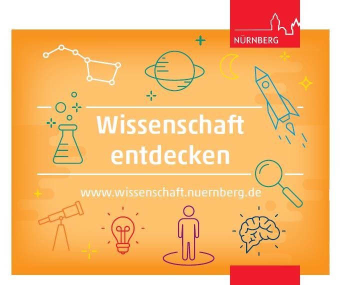 Wissenschaft für alle – Veranstaltungen aus der Wissenschaftsstadt Nürnberg